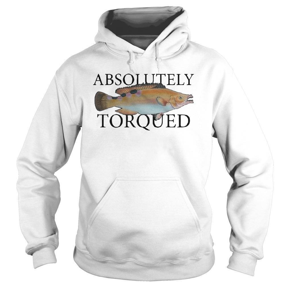 Absolutely Torqued Fish Hoodie