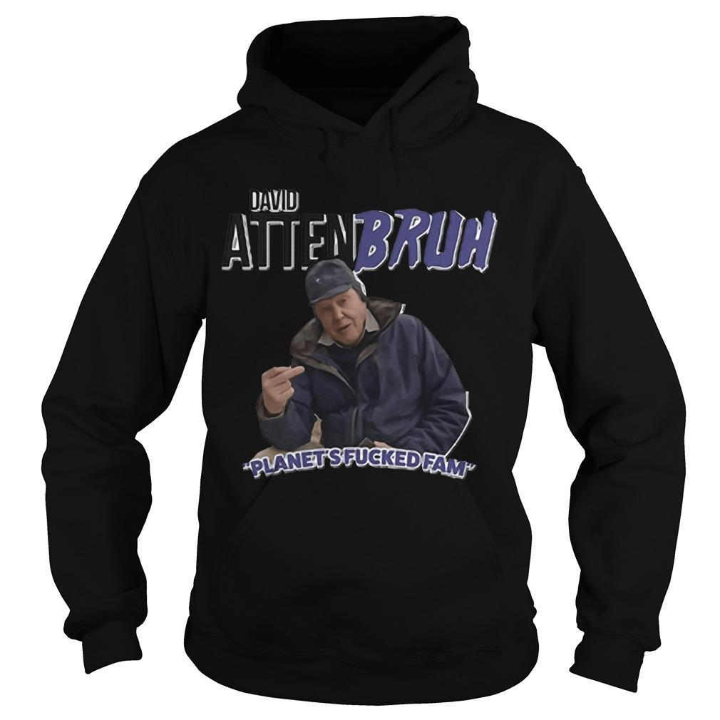 David Attenbruh Planet's Fucked Fam Hoodie