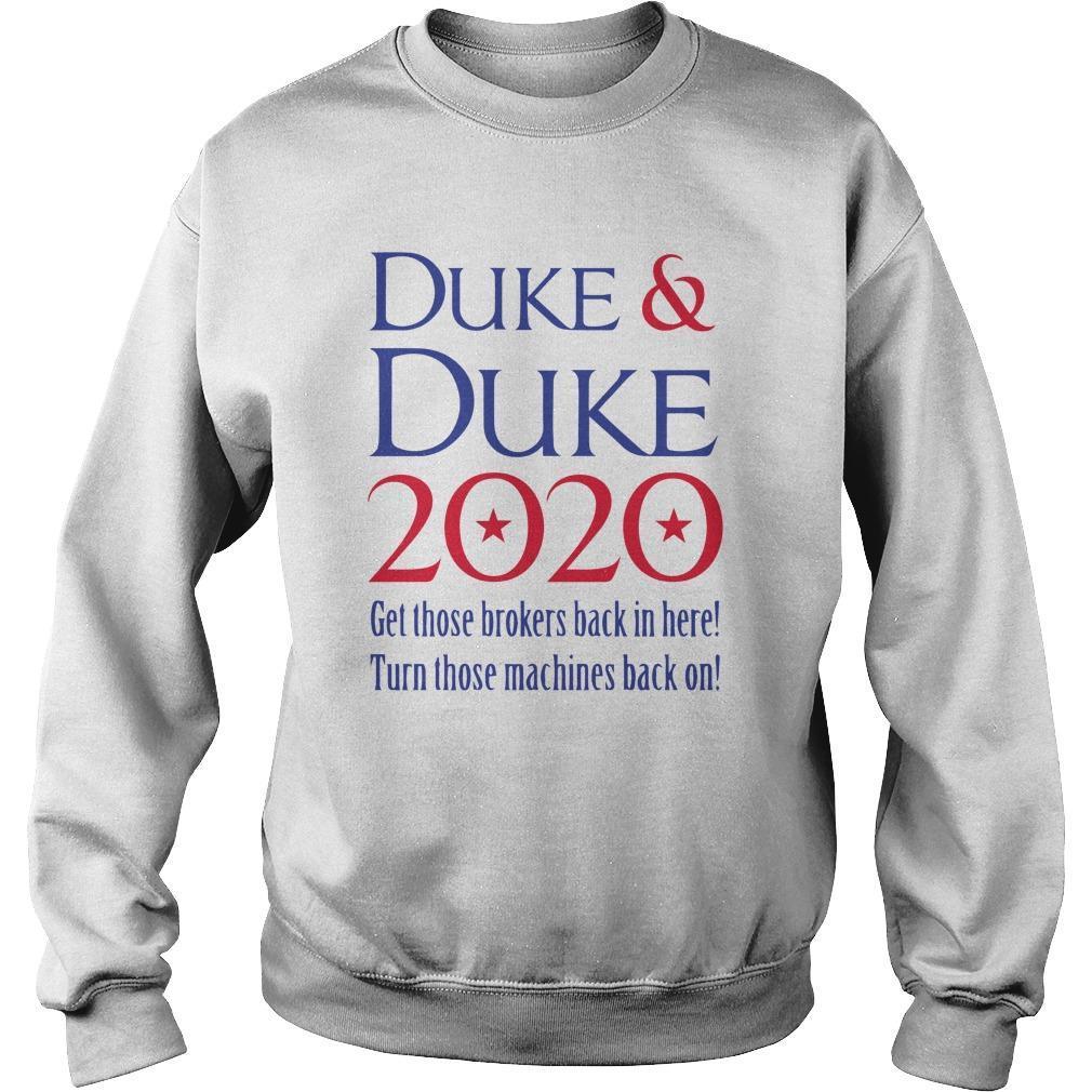 Duke And Duke 2020 Get Those Brokers Back In Here Sweater