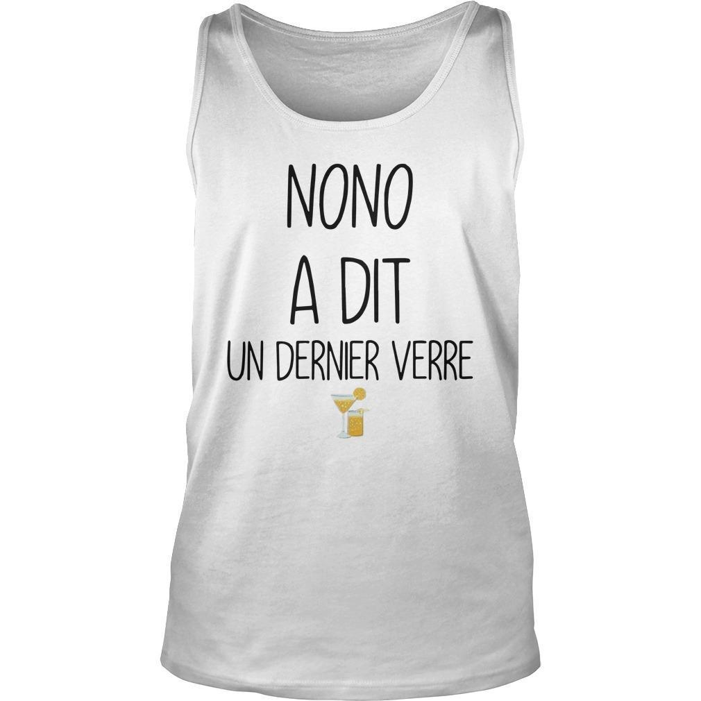 Nono A Dit Un Dernier Verre Tank Top