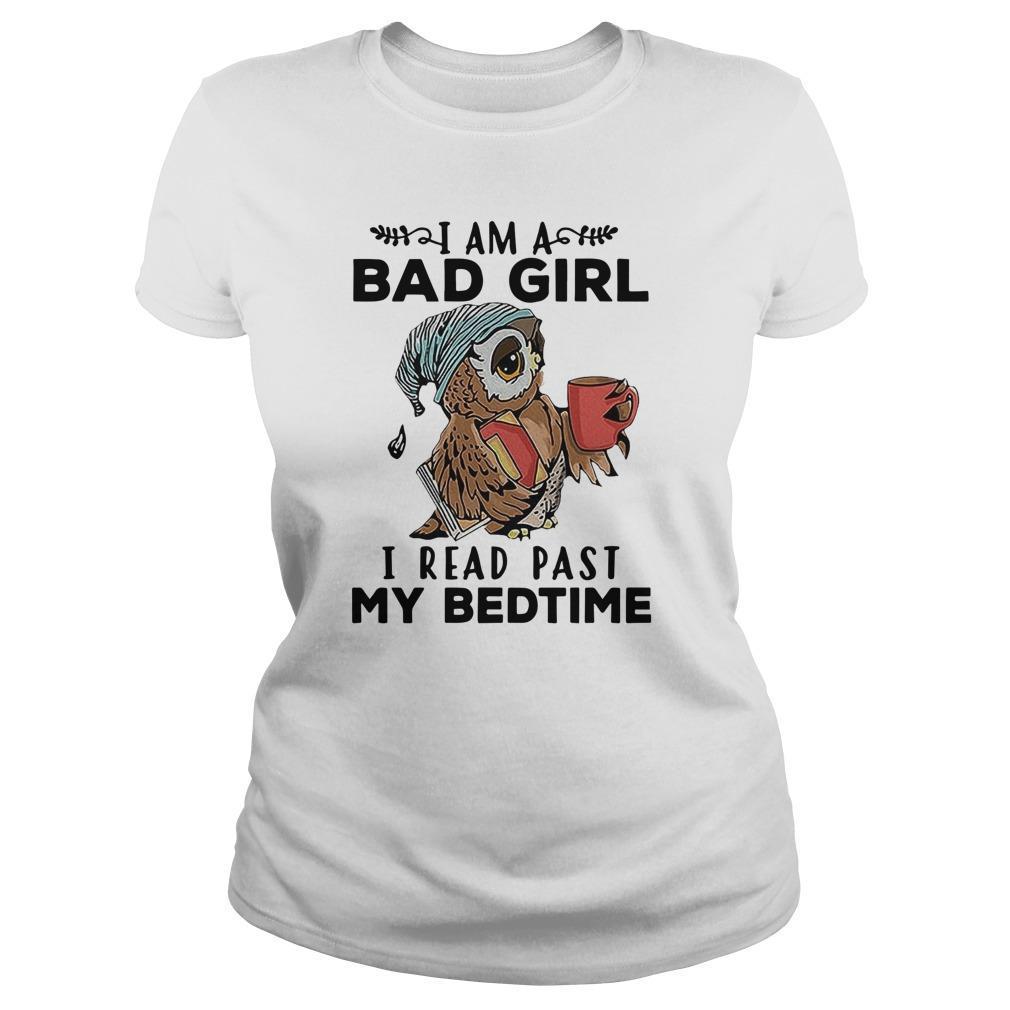 Owl I Am A Bad Girl I Read Past My Bedtime Longsleeve