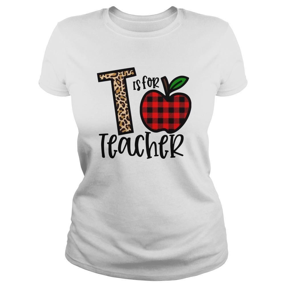 T Is For Teacher Longsleeve