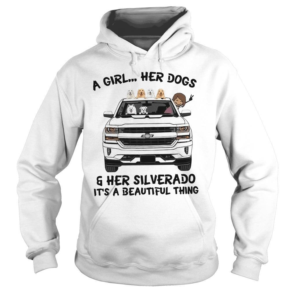A Girl Her Dogs And Her Silverado It's A Beautiful Thing Hoodie