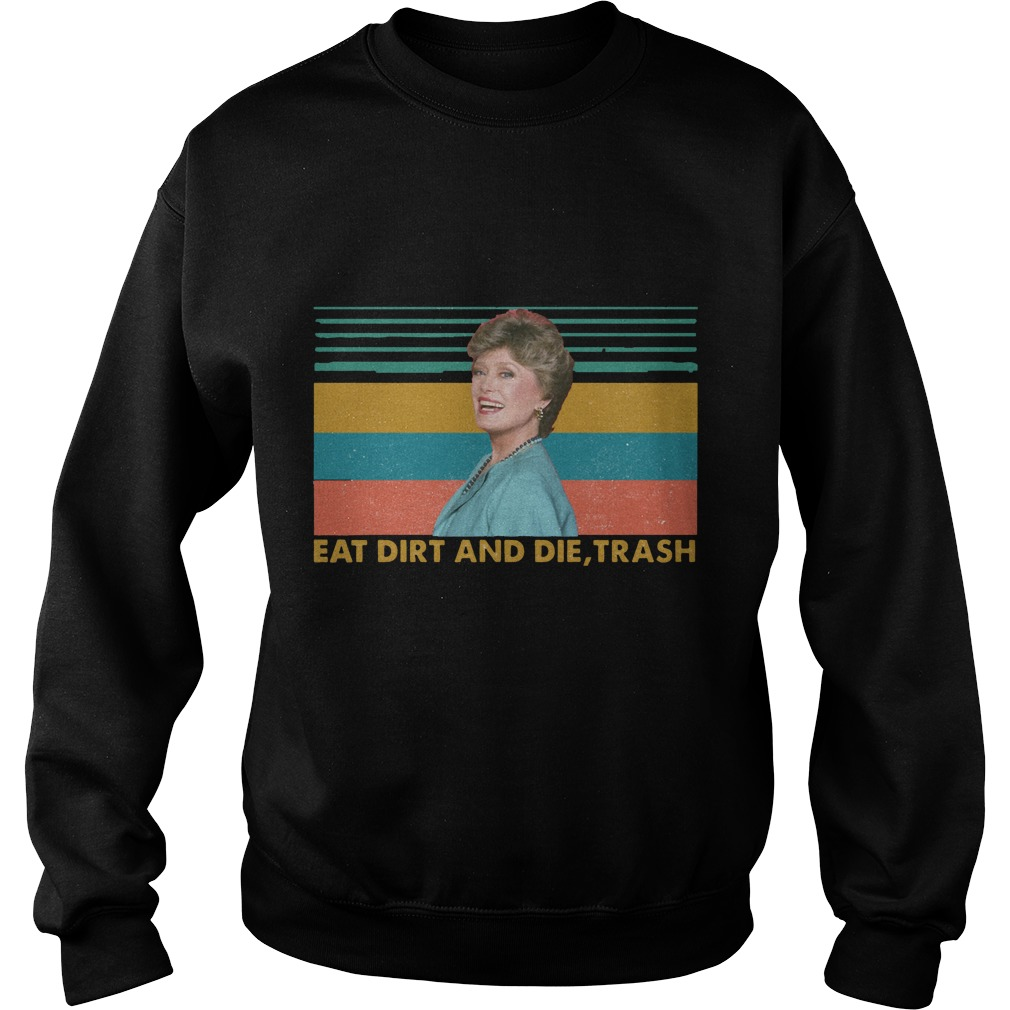 Vintage Blanche Golden Eat Dirt And Die Trash Sweater