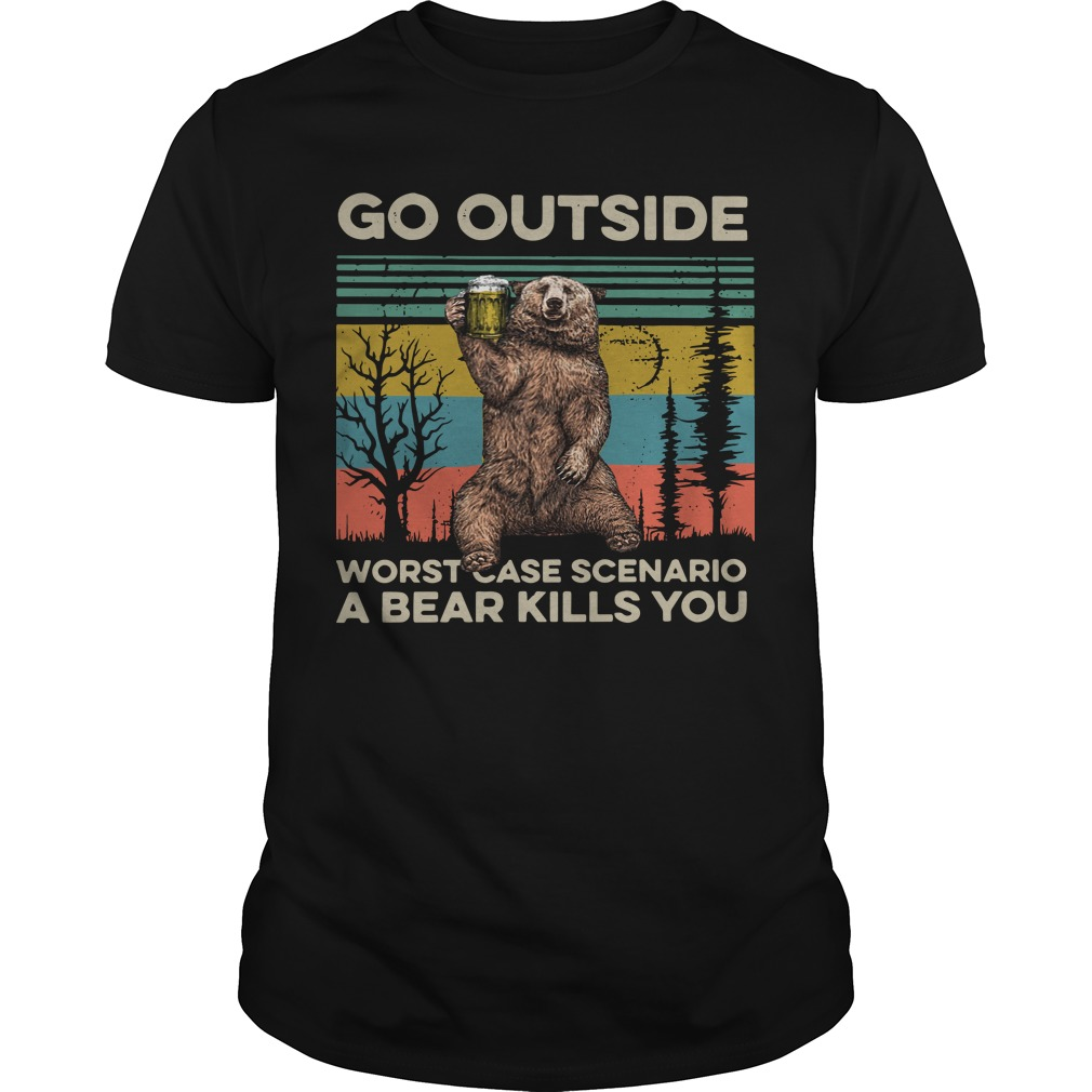 Vintage Go Outside Worst Case Scenario A Bear Kills You