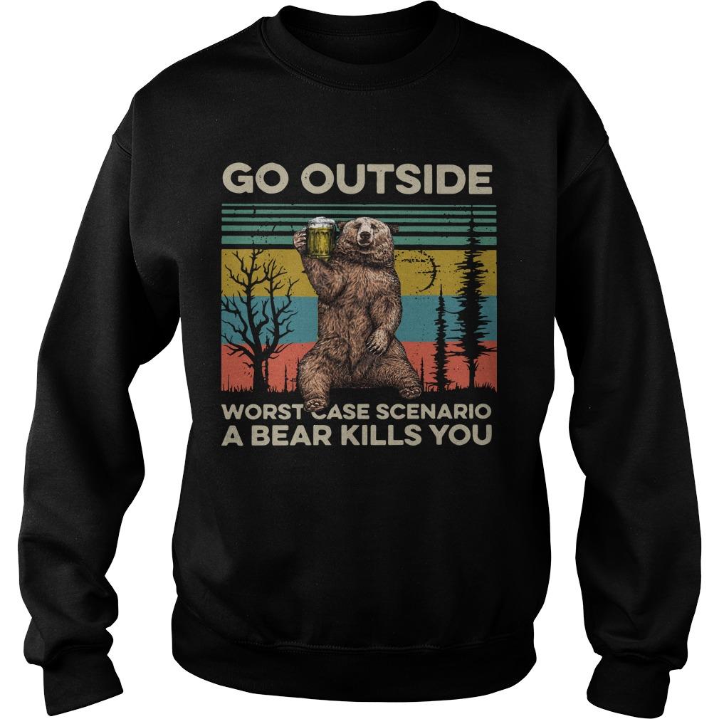 Vintage Go Outside Worst Case Scenario A Bear Kills You Sweater