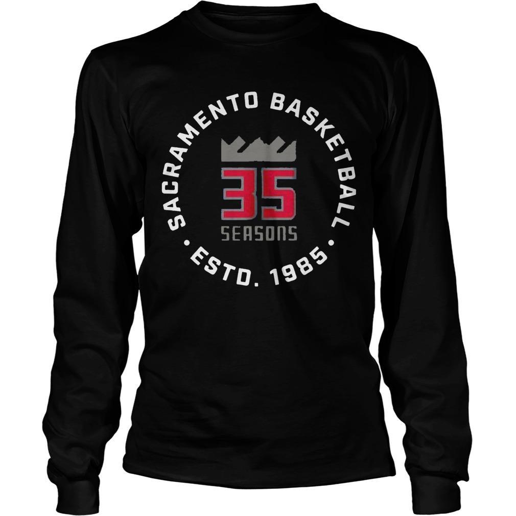 35 Seasons Sacramento Basketball Esto 1985 Longsleeve