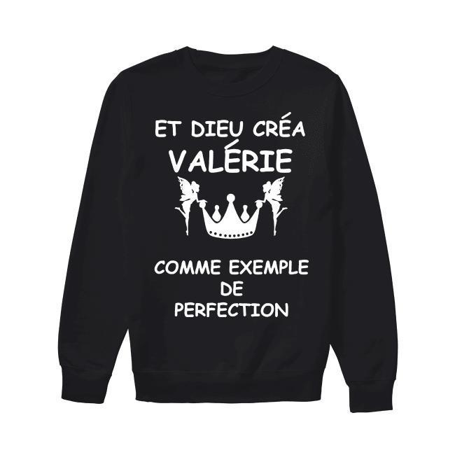 Et Dieu Créa Valérie Comme Exemple De Perfection Sweater