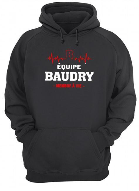Équipe Baudry Membre À Vie Hoodie