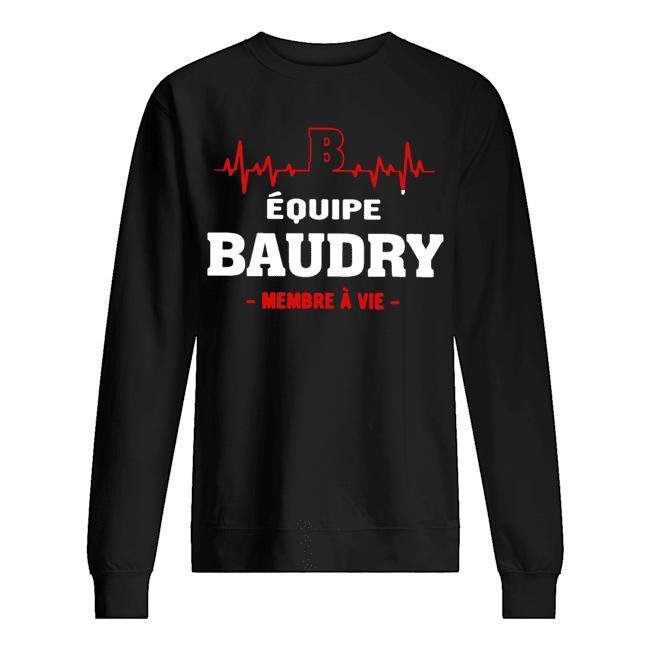 Équipe Baudry Membre À Vie Sweater