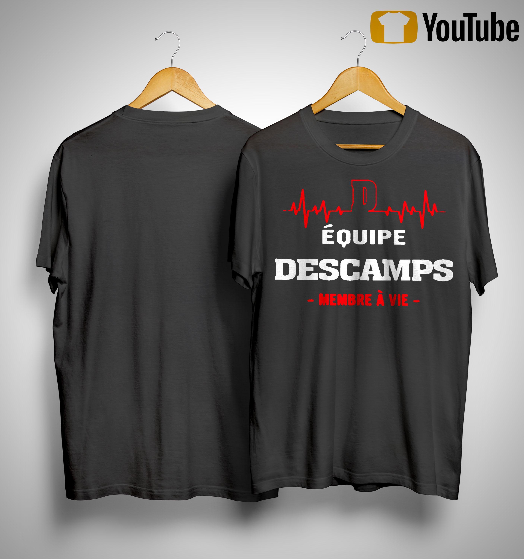 Équipe Descamps Membre À Vie Shirt