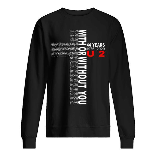 44 Years 1976 2020 U2 With Or Without You Sweater