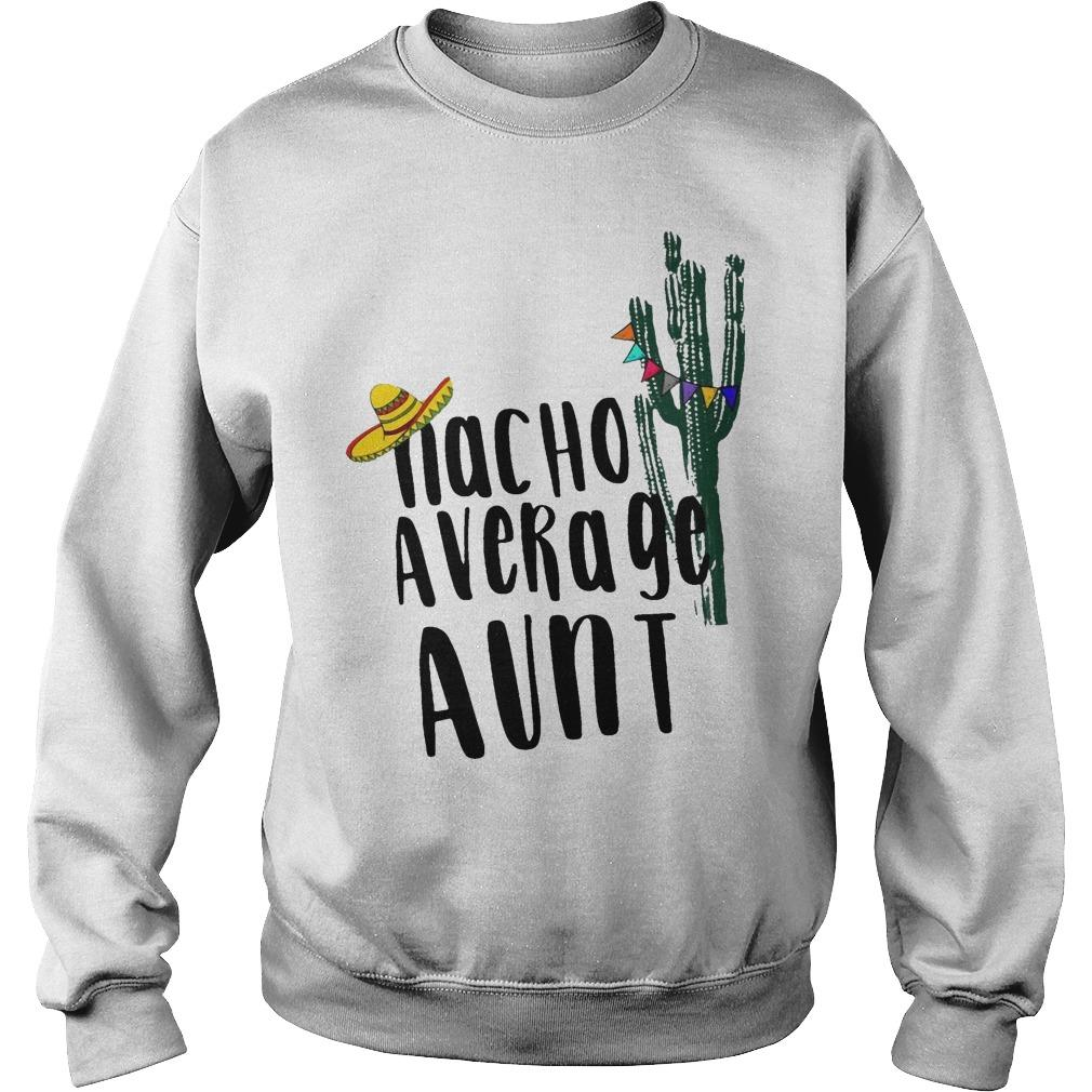 Cactus Nacho Average Aunt Sweater