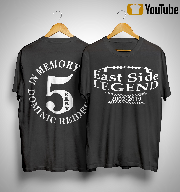East Side Legend In Memory Of Dominic Reidburn Shirt