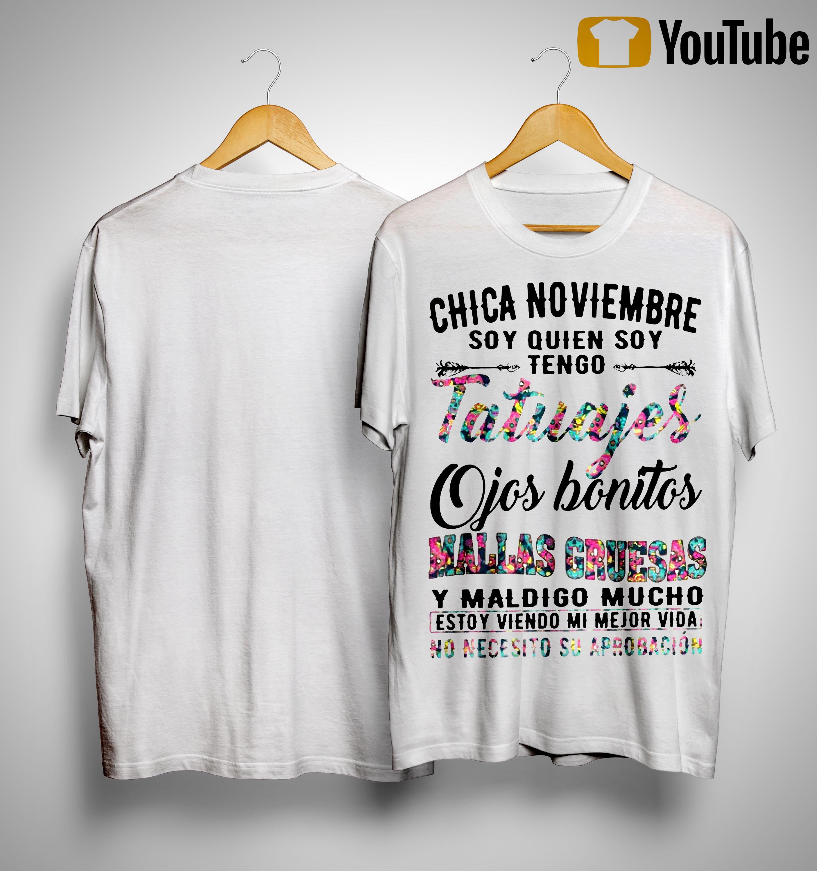 Floral Chica Noviembre Soy Quien Soy Tengo Tatuajes Ojos Gruesas Shirt