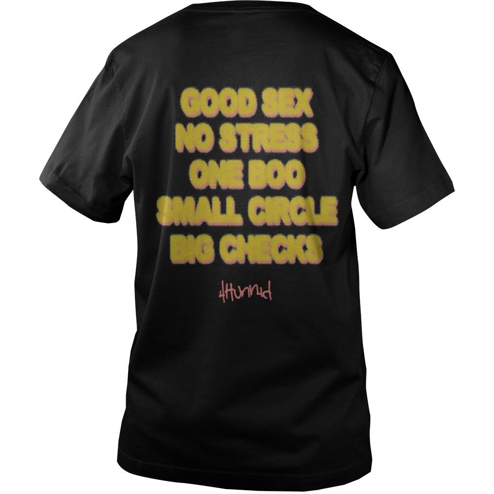 Good Sex No Stress One Boo No Ex Small Circle Big Checks Guys Vneck Shirt