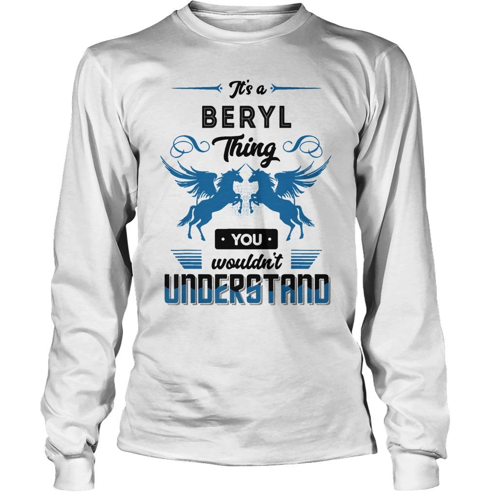 Horse It's A Beryl Thing You Wouldn't Understand Longsleeve
