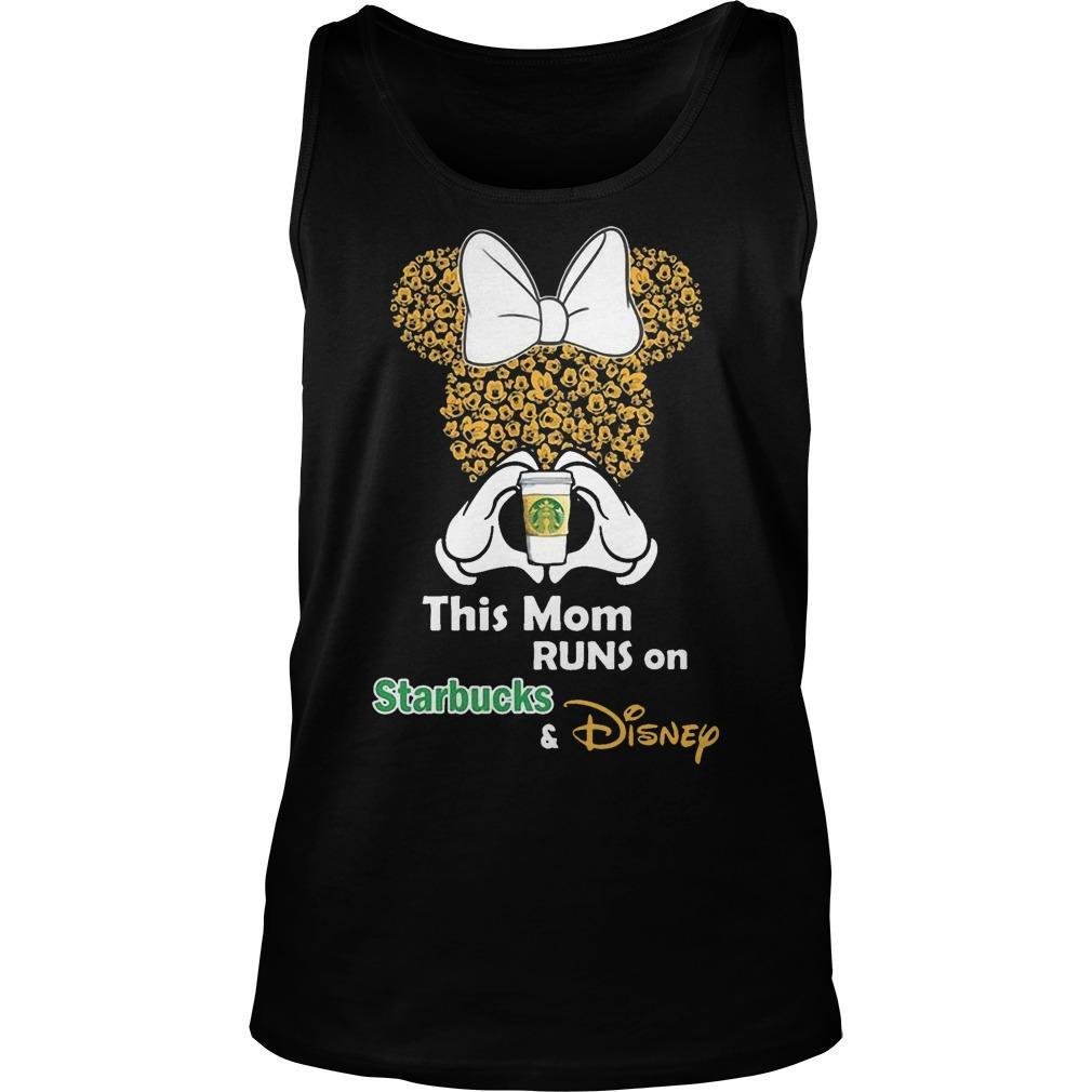 Minnie This Mom Runs On Starbucks And Disney Tank Top