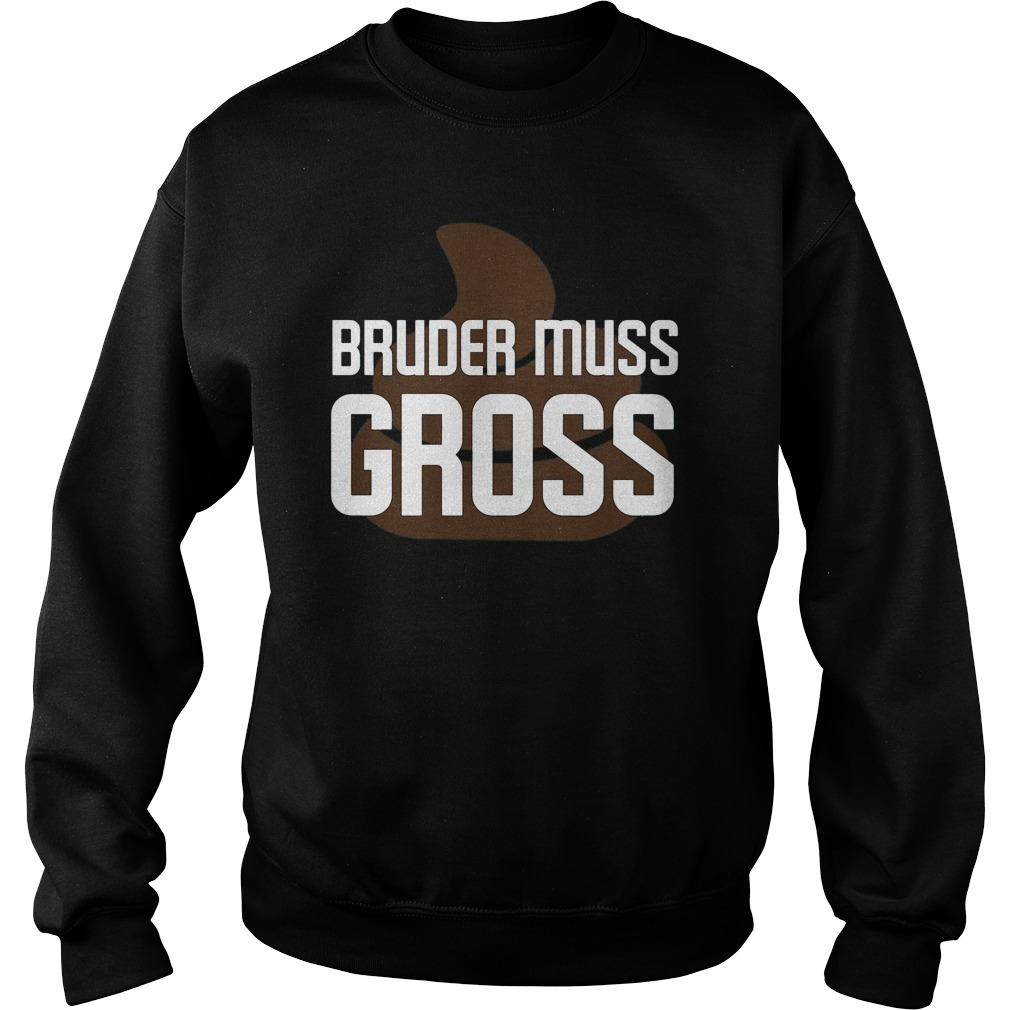 Poo Bruder Muss Gross Sweater