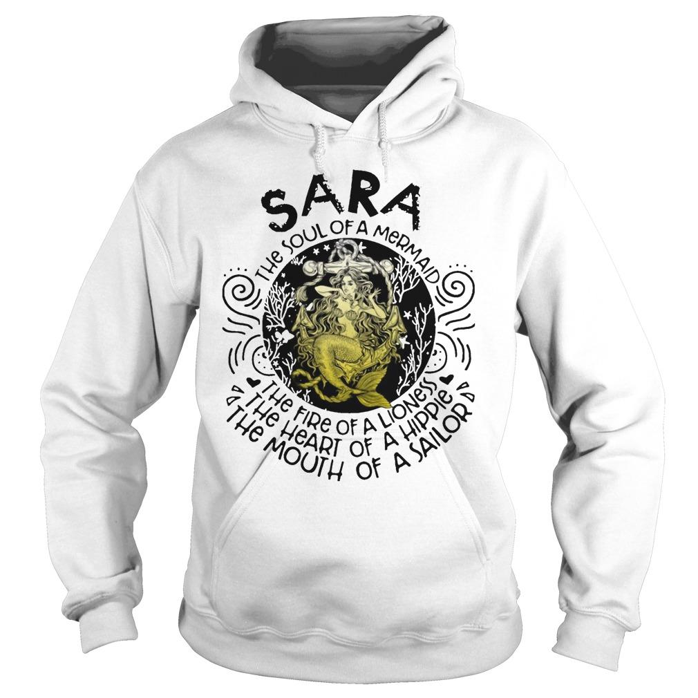 Sara The Soul Of A Mermaid The Fire Of A Lioness Heart Of Hippie Hoodie