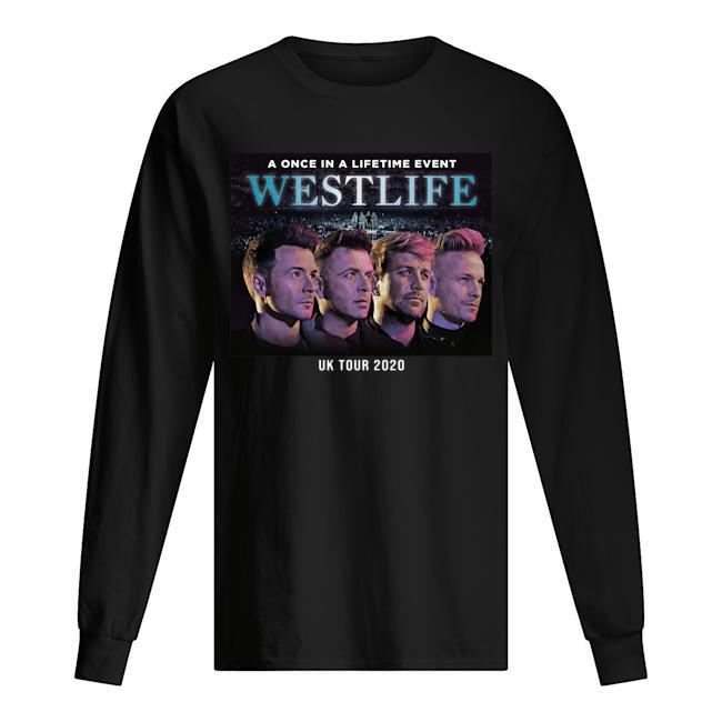 A Once In A Lifetime Event Westlife Uk Tour 2020 Longsleeve