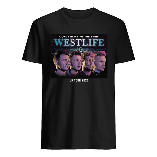 A Once In A Lifetime Event Westlife Uk Tour 2020 Shirt