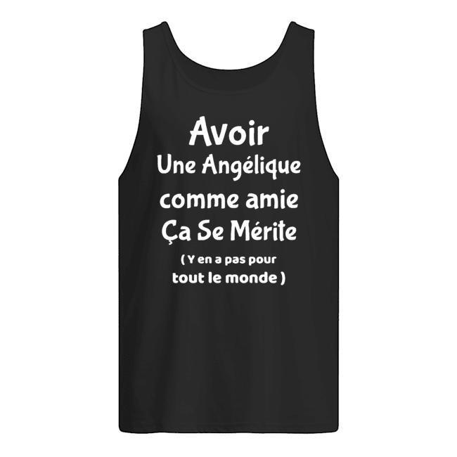 Avoir Une Angélique Comme Amie Ça Se Mérite Tank Top