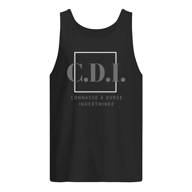 CDI Connasse À Duree Indertminee Tank Top