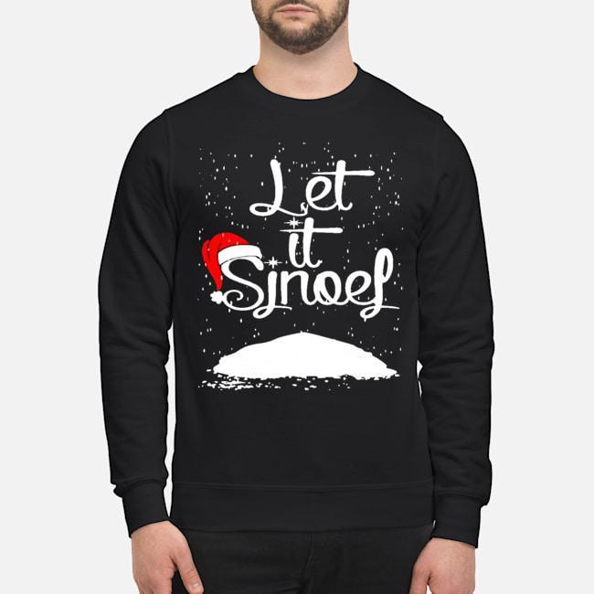Christmas Let It Sjnoef Sweater