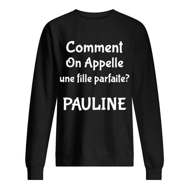 Comment On Appelle Une Fille Parfaite Pauline Sweater