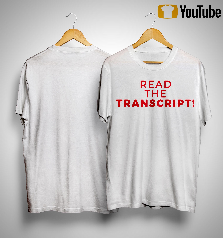 Donald Trump Impeachment Read The Transcript Shirt