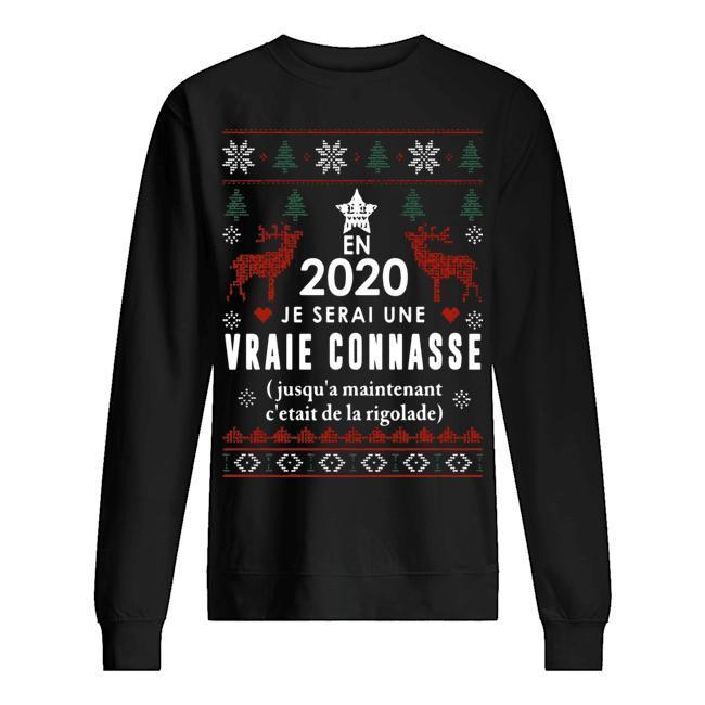En 2020 Je Serai Une Vraie Connasse Sweater