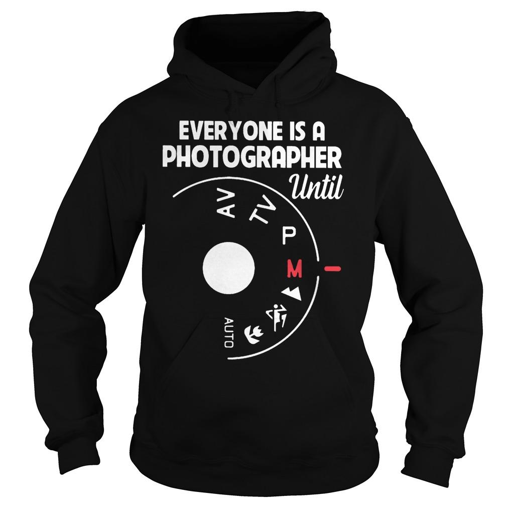Everyone Is A Photographer Until Auto Mode Hoodie
