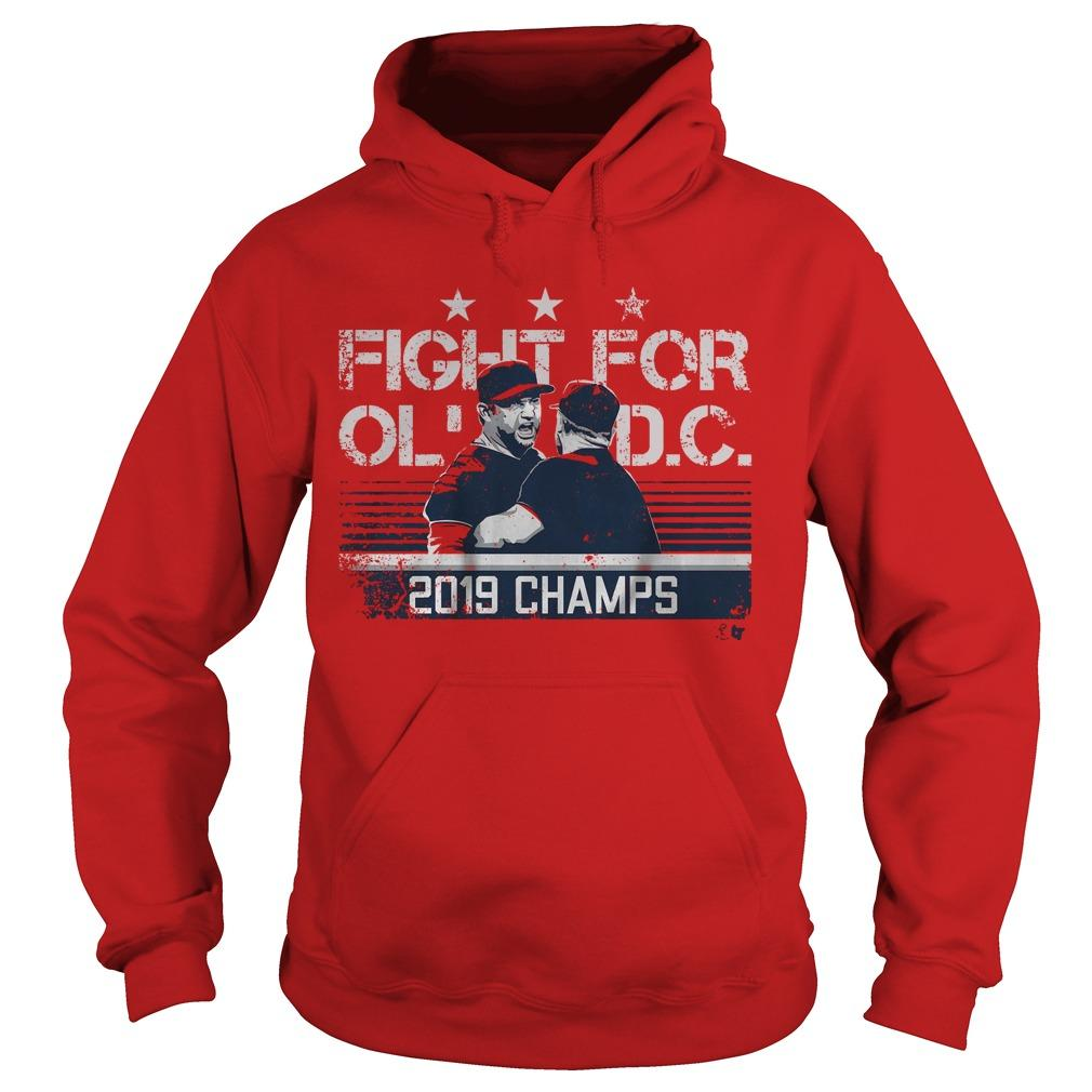 Fight For Old Dc 2019 Champs Hoodie