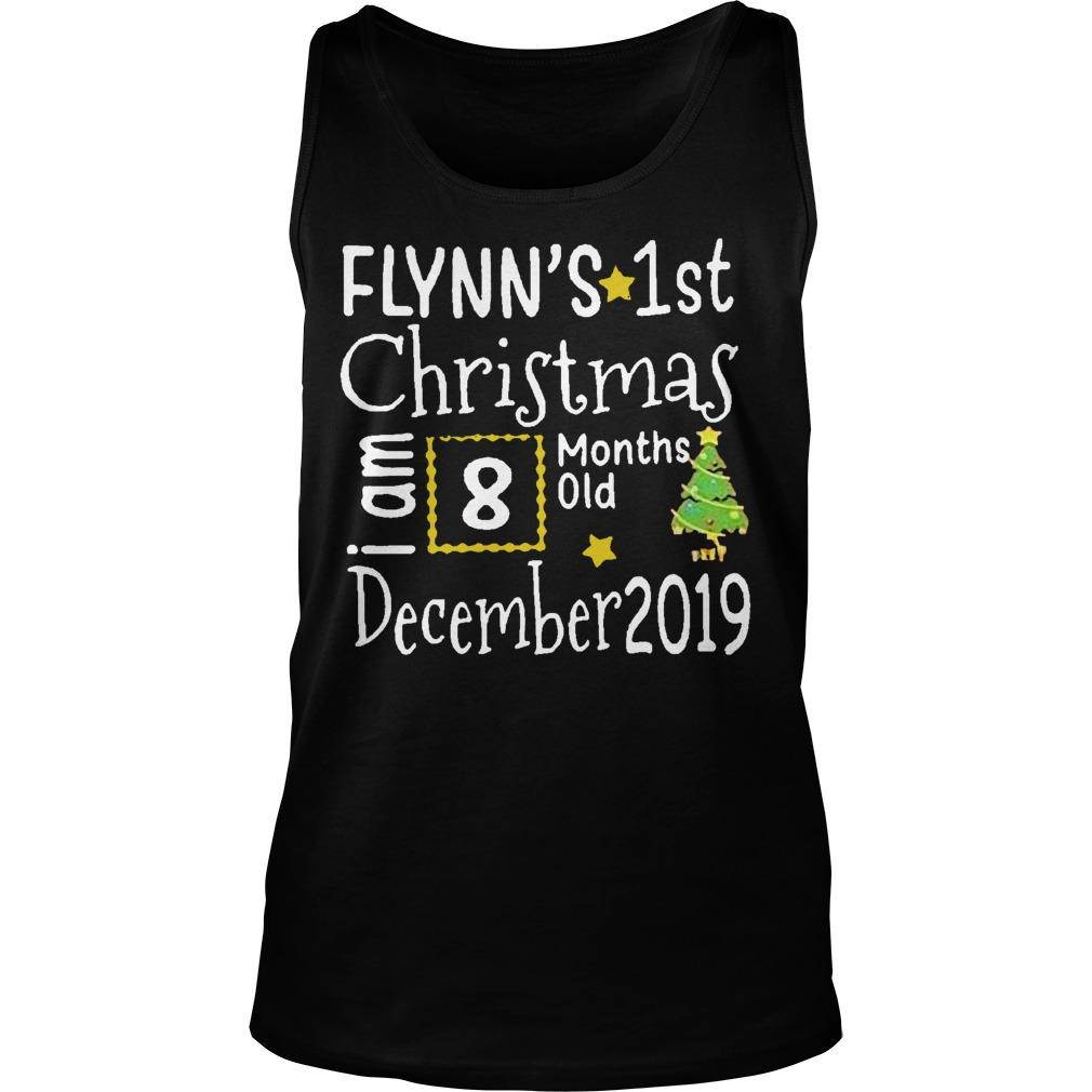 Flynn's 1st Christmas I Am 8 Months Old December 2019 Tank Top