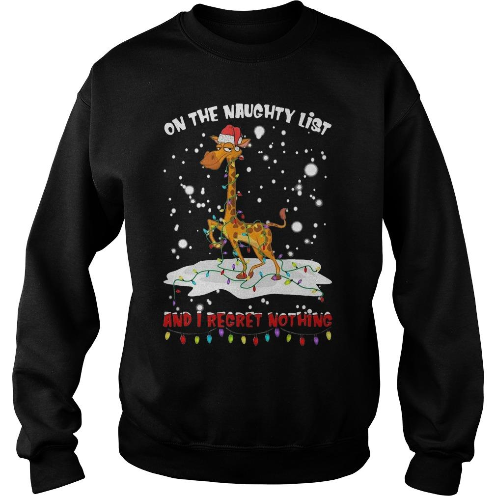 Giraffe On The Naughty List And I Regret Nothing Sweater