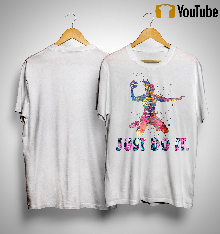 Handball Just Do It Shirt