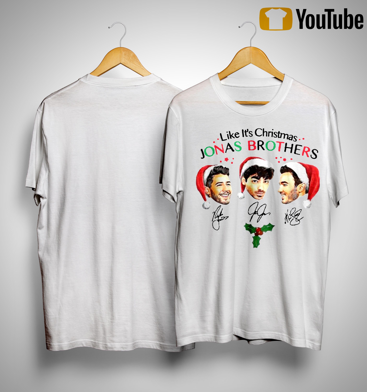 Like It's Christmas Signatures Jonas Brothers Shirt