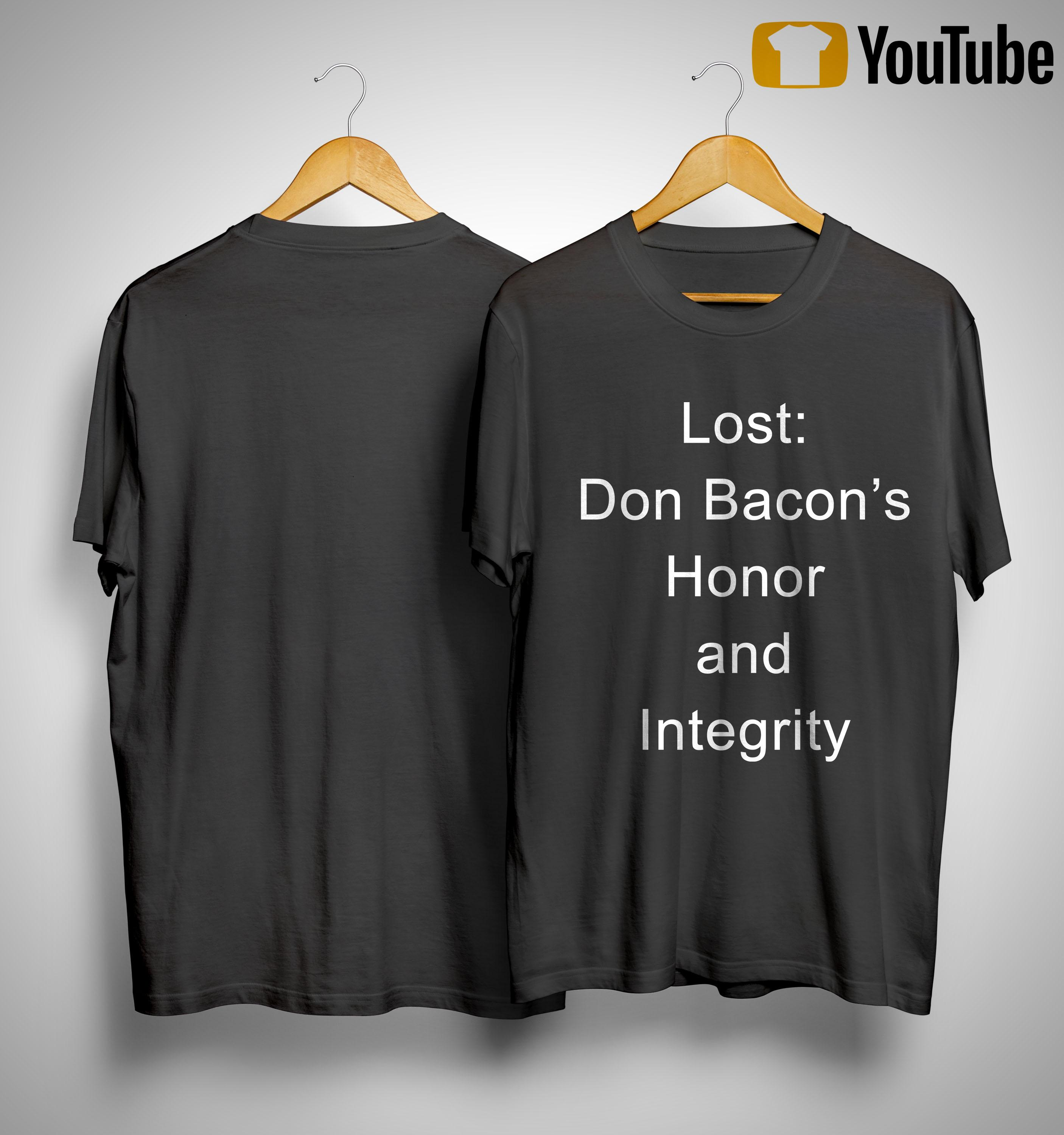 Lost Don Bacon's Honor And Integrity Shirt