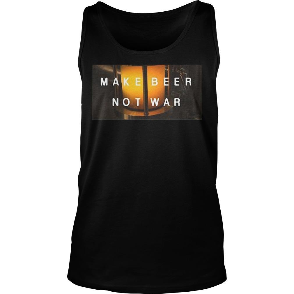 Make Beer Not War Tank Top