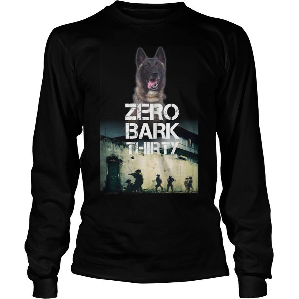 Military Dog Zero Bark Thirty T Longsleeve