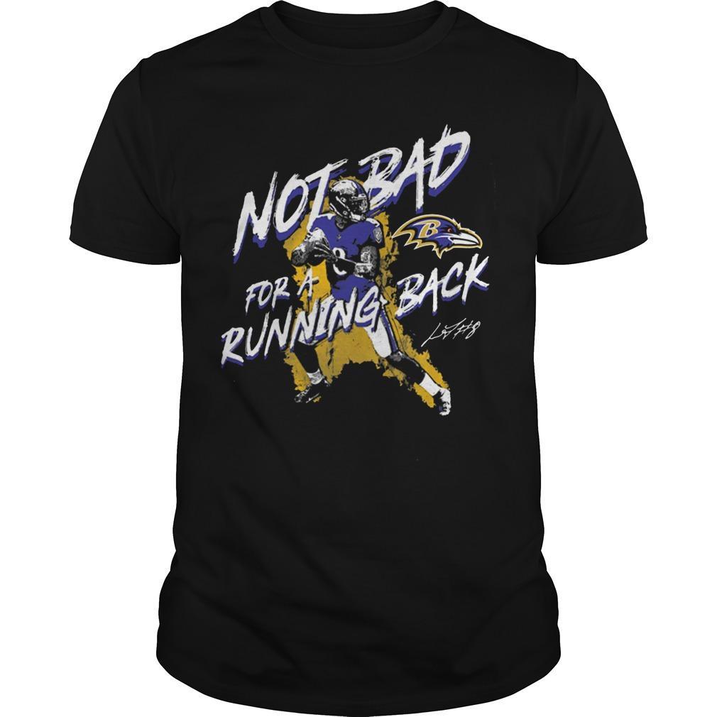 Not Bad For A Running Back Lamar Jackson Shirt