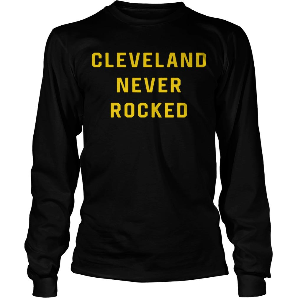 Pittsburgh Dad Cleveland Never Rocked Longsleeve
