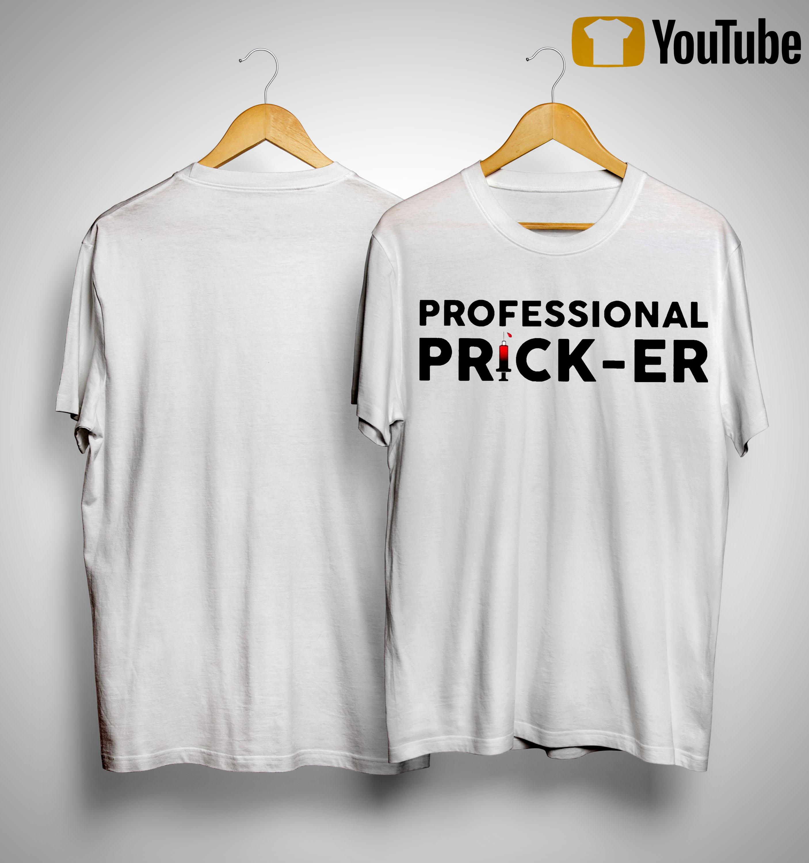 Professional Pricker Shirt