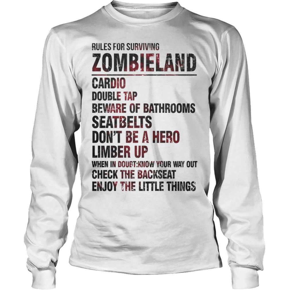 Rules For Surviving Zombie Land Cardio Double Tap Beware Of Bathrooms Longsleeve