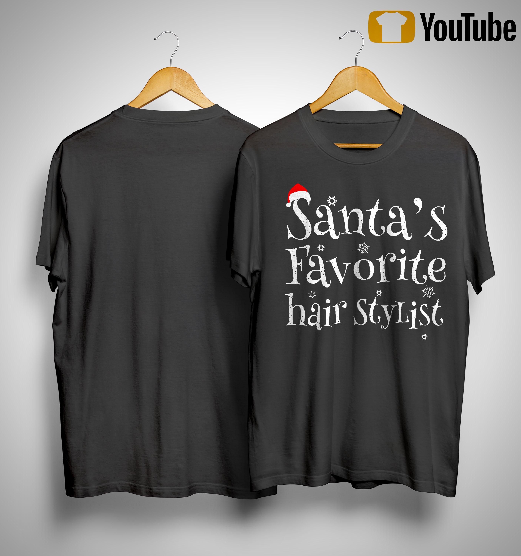 Santa's Favorite Hair Stylist Shirt