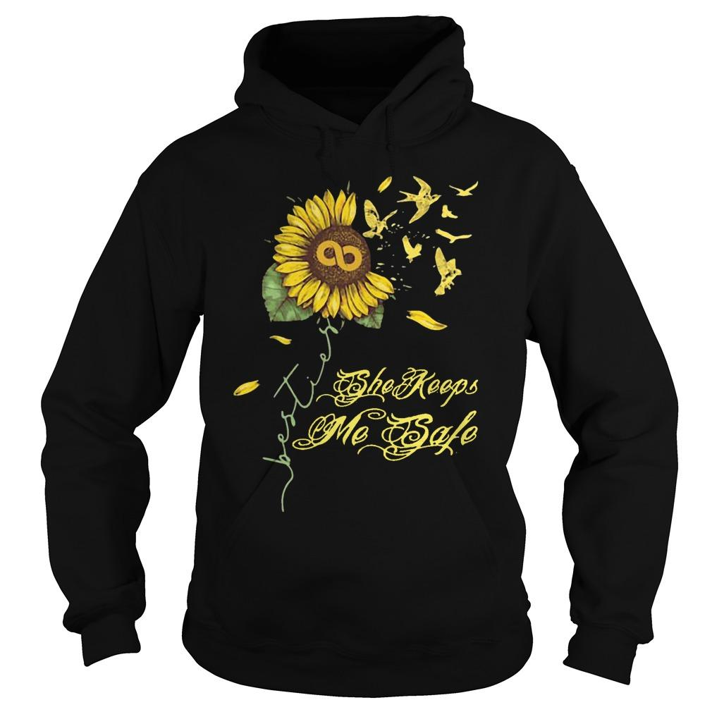 Sunflower She Keeps Me Safe Hoodie