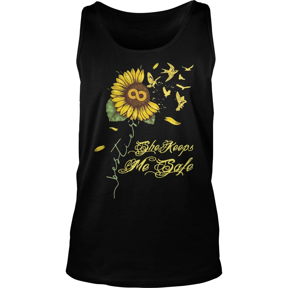 Sunflower She Keeps Me Safe Tank Top