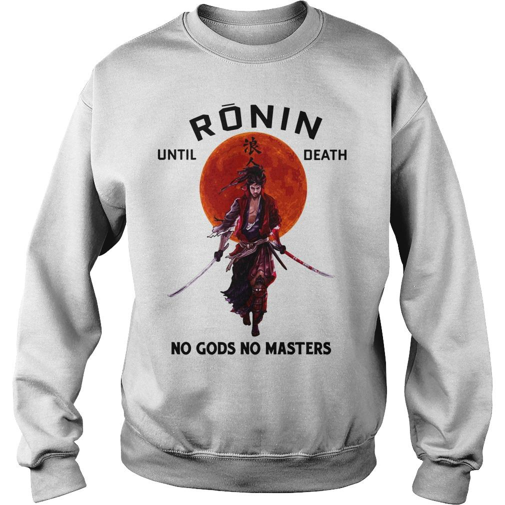 Sunset Ronin Until Death No Gods No Master Sweater