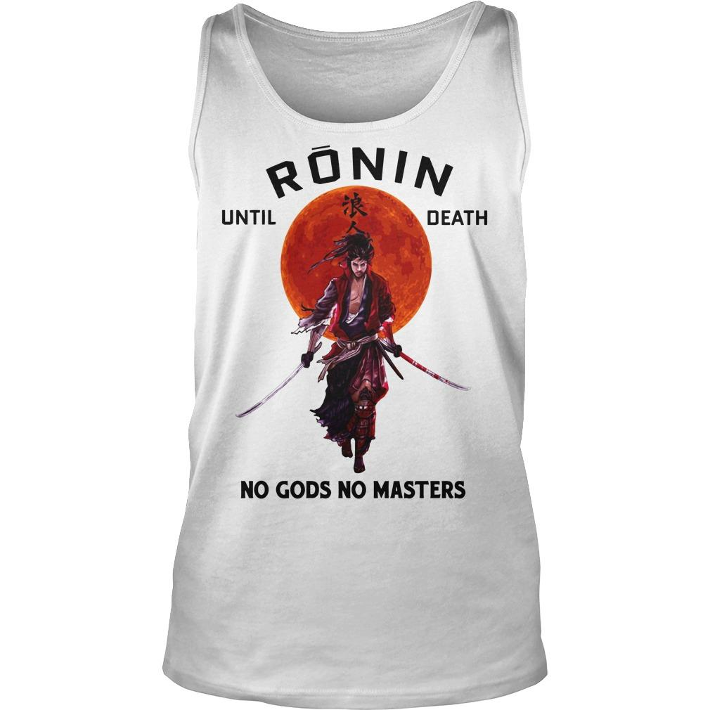 Sunset Ronin Until Death No Gods No Master Tank Top